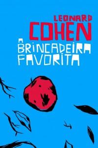 A Brincadeira Favorita - Leonard Cohen