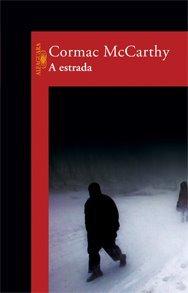 A estrada - Cormac McCarthy