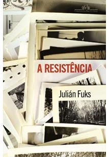 a-resistencia-juian-fuks