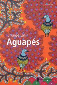 Aguapés - Jhumpa Lahiri