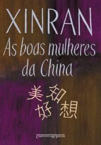 As Boas Mulheres da China - Xinran