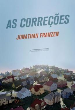 As Correções - Jonathan Franzen