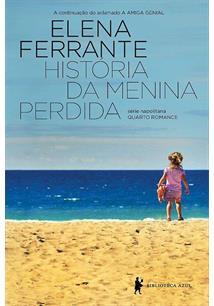História da Menina Perdida - Elena Ferrante
