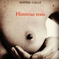 Histórias Reais - Sophie Calle