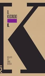 K. - Bernardo Kucinski