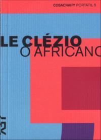 O Africano - Le Clézio