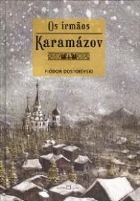 Os Irmãos Karamazov - Dostoiévski