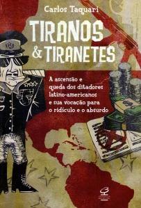 Tiranos e Tiranetes - Carlos Taquari