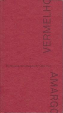 Vermelho Amargo - Batolomeu de Queirós