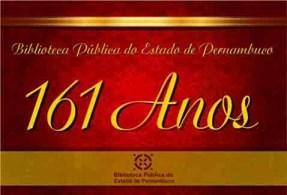 161 anos biblioteca Pernambuco