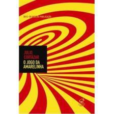 O Jogo da Amarelinha - Julio Cortázar