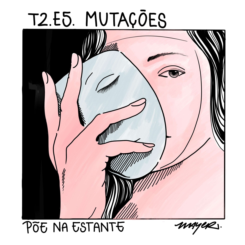 T2.E5. Mutações